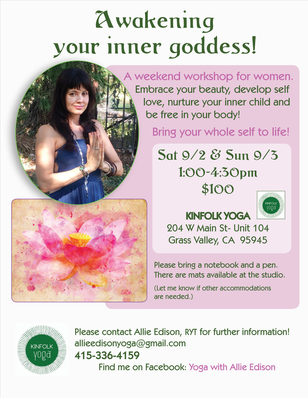 Awakening Your Inner Goddess Workshop Yoga Studio Nevada City Kinfolk Yoga