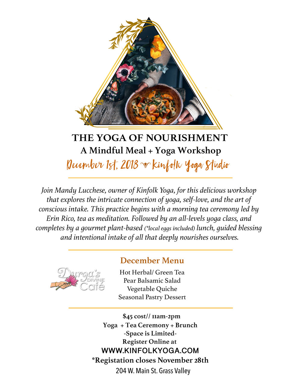 Yoga Nourishment Healthy Vegetarian Durgas Cafe Grass Valley Nevada City Kinfolk Yoga.jpg