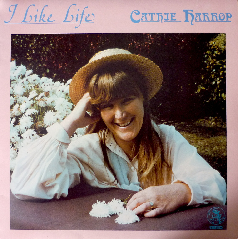Cathie Harrop - I like Life