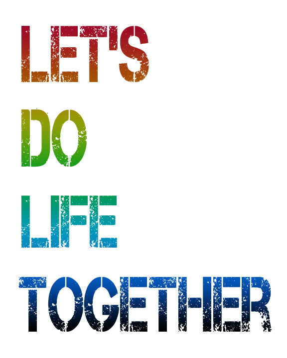 Let's Do Life Together - Free Printable - Rainbow Gradient