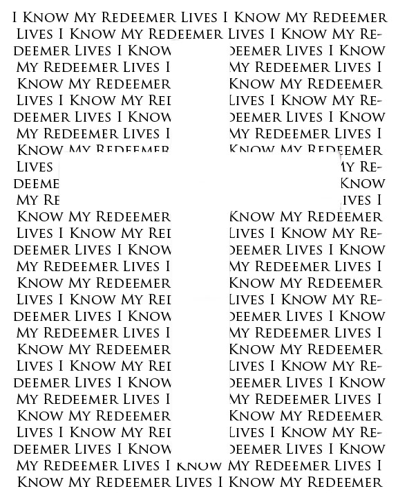 I Know My Redeemer Lives Printable