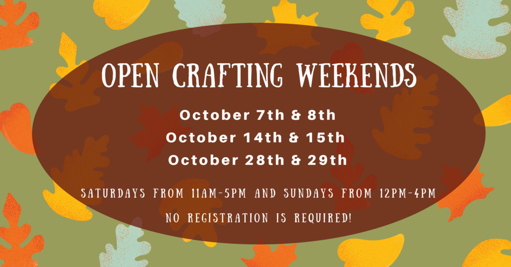 open crafting weekends - october.png