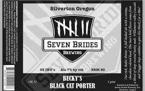 Seven Brides Brewing Black Cat Porter   A hearty porter, perfect for a nice meal of steak and potatoes. When you just want one beer after a hard month's work, go for this Porter. You won't be disappointed.  Oh and this beer is DARK! Like Batman the Dark Knight Dark!  Rating: 7.5/10