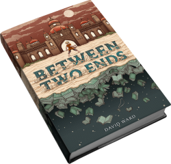 Between Two Ends, by David Ward