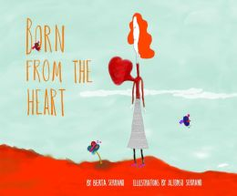 Born from the Heart