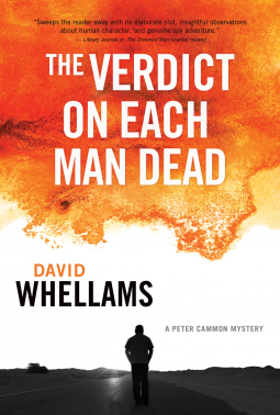 The Verdict on Each Man Dead: A Peter Cammon Mystery # 3 by David Whellams