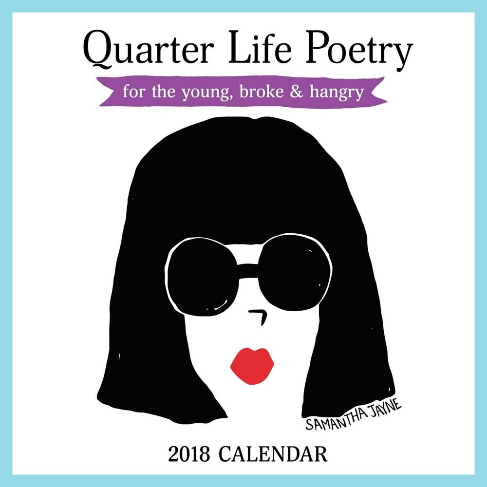 Quarter Life Poetry 2018 Wall Calendar.jpg