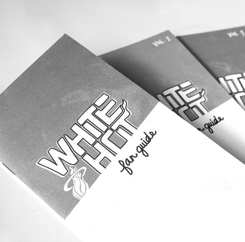 WHITE HOT FAN GUIDE