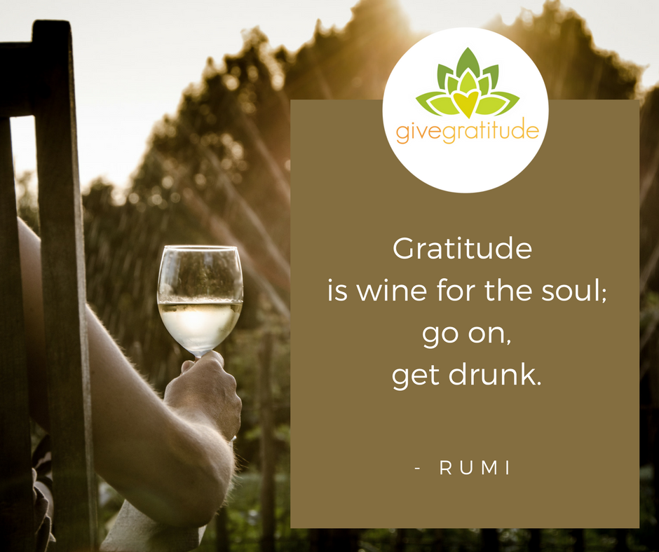 Gratitude is wine for the soul;go on,get drunk. (1).png