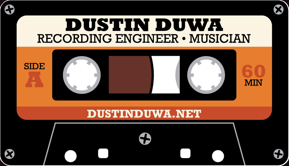 Dustin Duwa - Recording Engineer