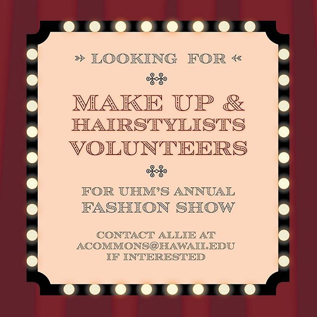 Hi. It's up again. Are you a make up artist or hair stylist? Are you looking to build your pro-folio? Well here's a great opportunity for you. UH's fashion show committee team are looking for makeup artist and hairstylist! 💇♀️ 💄💁♀️ please contact our team so you can come be a part of the show with us! #hawaiimakeupartist #hawaiimakeupartists #hawaiimakeupandhair #hawaiihair #hawaiihairstylist #uhmanoa #uhmfashionshow2019