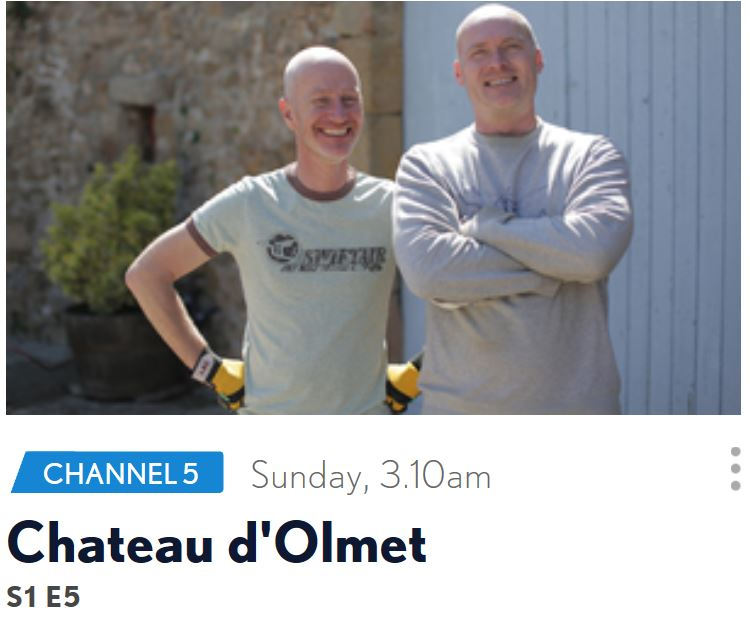 - Our Dream Hotel Chateau D'Olmet television episode with Alex Polizzi to be shown for 1st time early this Sunday the 31st on Channel 5