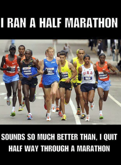 Saw this on Facebook, just thought it was hilarious!!!! Made me laugh out loud!!!! HA! HA! I haven't ran a marathon yet, and this is the reason why!! LOL!
