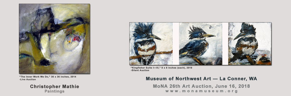 Four Mathie paintings auctioned at Museum of Northwest Art — MoNA 26th Art Auction. Saturday, June 16th, 2018  *ALL SOLD  — thank you!
