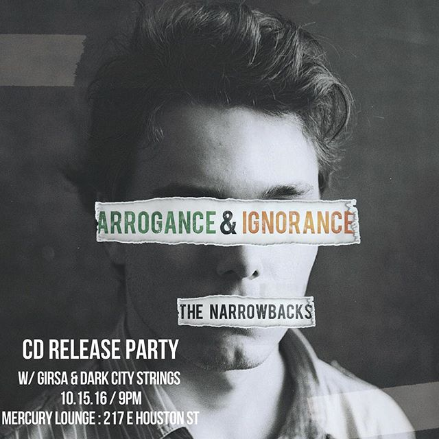 It's official! 10.15.16 Mercury Lounge NYC we will be having our record release party for our new record Arrogance and Ignorance with a little help from our friends Dark City Strings & Girsa! Ticket link in the description #newalbum #record #releaseparty #mercurylounge #houstonstreet #nyc #houston #irishmusic #newyorkmusic #folkrock #folkpunk #celticrock #narrowbacks #thenarrowbacks #fireitup #livemusic #girsa #darkcitystrings @girsamusic @darkcitystrings