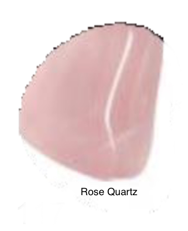 Rose Quartz - Stone of unconditional love and infinite peace. This stone heals a broken heart and helps comfort in times of grief. Brings universal love to your surroundings when placed in a room or corner or carried.