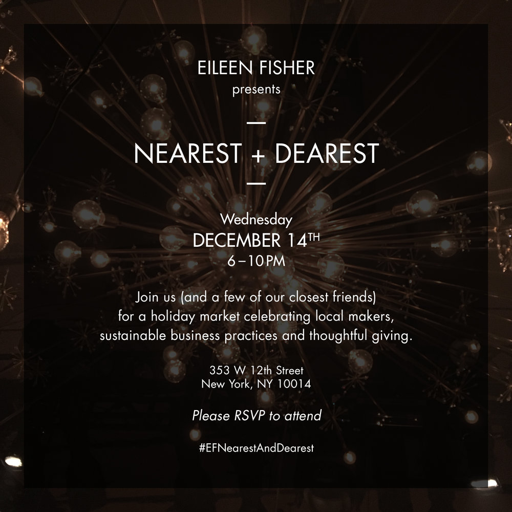 The event was spread through word-of-mouth by EILEEN FISHER employees who shared the invite with their personal networks