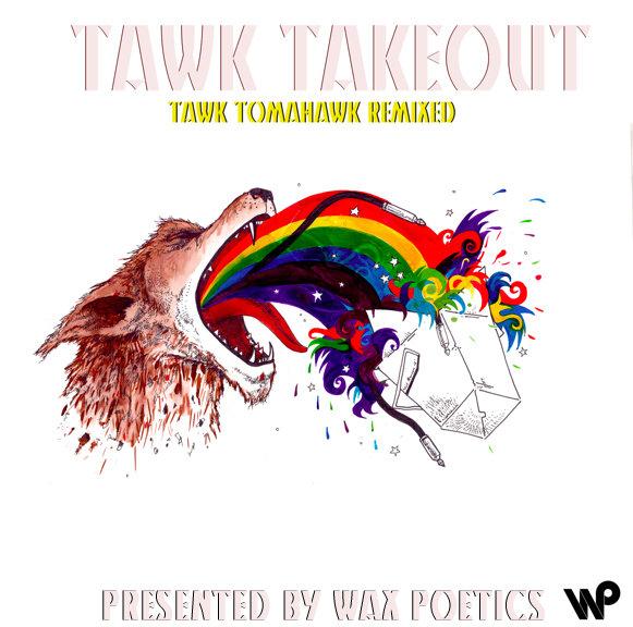 Tawk Takeout (Tawk Tomahawk Remixed) - Hiatus Kaiyote