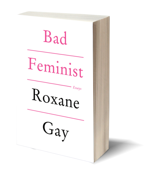Bad Feminist by Roxane Gay - Book Review - Dana Chirps