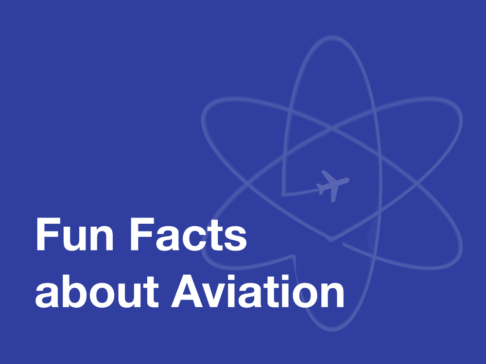 Charity Shi_Fun Facts about Aviation