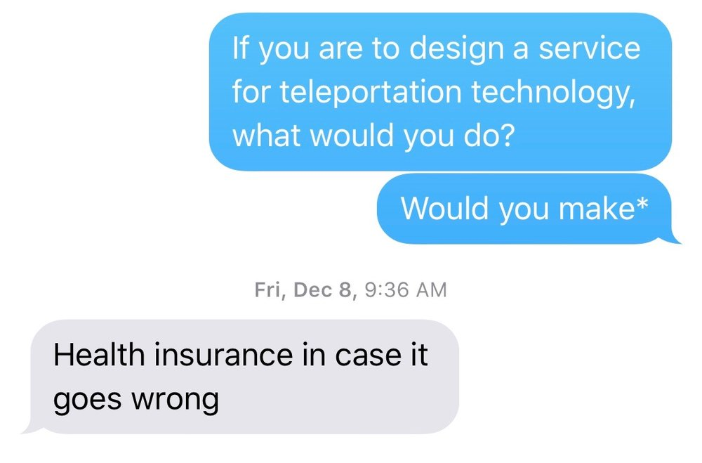 Conversation with my design peers about teleportation!