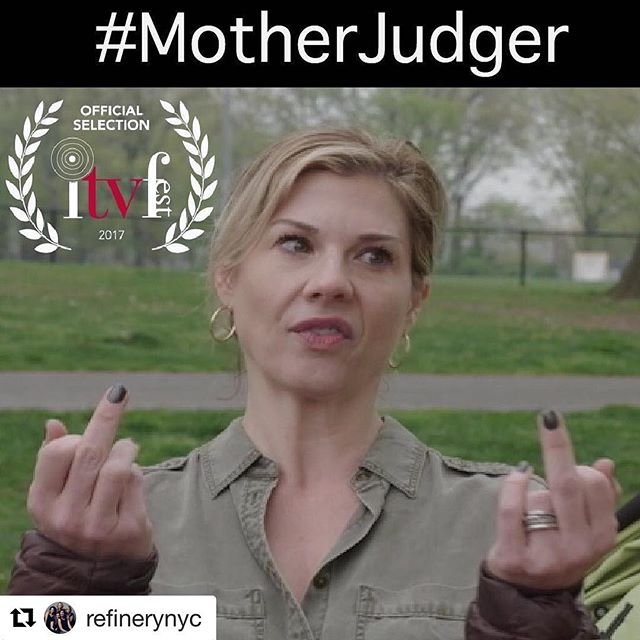 #Repost @refinerynyc (@get_repost) ・・・ @refinerynyc is thrilled to be an official selection for the 2017 @itvfest !! Thank you for all your support and for loving our videos. More to come!! #motherjudger  Written by @ericpfeffinger  Directed and produced by @cutanddryfilms and @mommakatia  With @skurtzuba (pictures here), @thelaurashoop @ursulaabbott @jeanine.bartel and @triciapaoluccio  #comedyvideo #nycwebseries #momconfessions #momhumor #comedytruth #judgesohard #itsnatural #dad #dadhumor #backtoschool #backtoschoolhumor #summercamphumor #parentlife #womeninfilm #momactresses #momlifebestlife