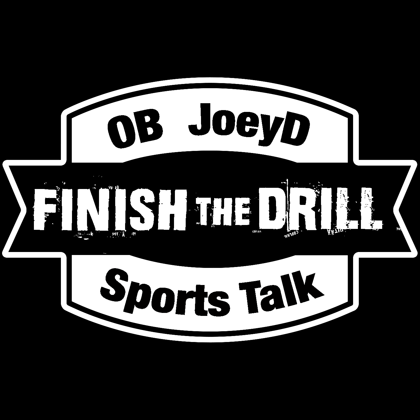 FINISH THE DRILL: Sports Talk with O.B. and Joey D