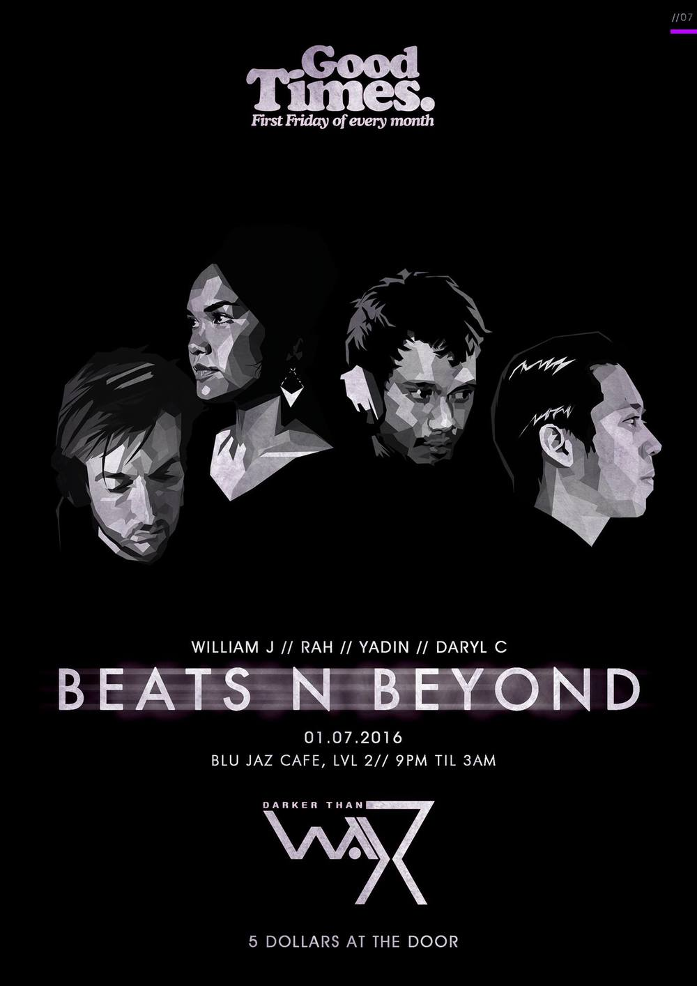 That time again! We are back with the quarterly 'BEATS N BEYOND' with our fav homies GOOD TIMES. Blu Jaz is the venue, c u there.