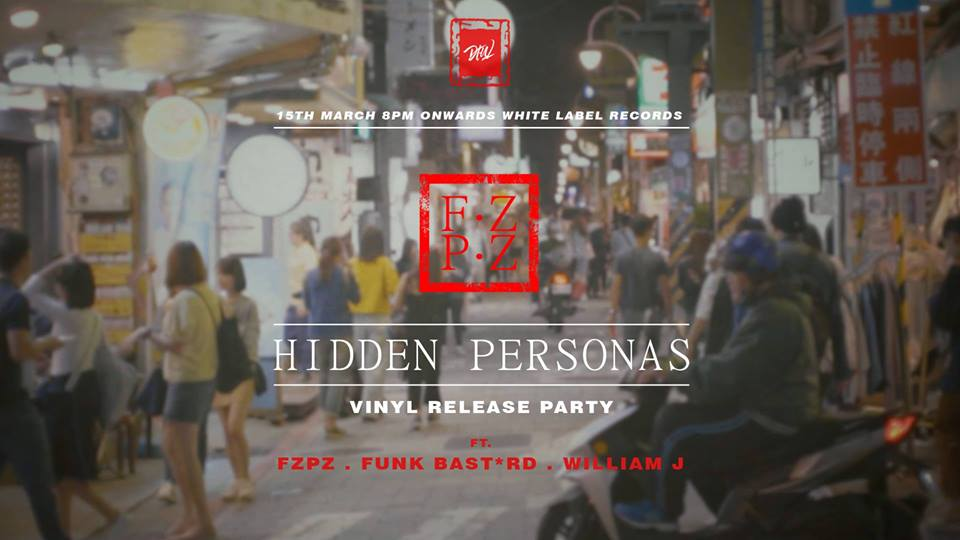 """We are very excited to announce the official vinyl release of Singapore's very own  Fzpz 's debut Ep 'Hidden Personas' at White Label Records.  The Ep was released earlier in May 2018, and has garnered international support from the likes of Gilles Peterson, Lefto, Jamz Supernova, Simbad and many more. So we decided it was time to also release this little gem on a 12"""" with an elaborate artwork designed by  FUNK BSTRD  and  Fzpz .  Highly limited copies will be available for sale on the day itself, so rock up early to avoid disappointment!  Selectors for the night : FZPZ Funk Bast*rd William J  """"Hidden Personas"""" is a poetic dichotomy of traditional and modern, classical and electronic, cultural and ethnic. It is also an apex of maturity, culture, and inspiration. Even the titles illustrate an episodic narrative, each a distinct persona and trait of the artist, revealed while on a personal journey of self-discovery.  This new resonance draws influences from 70s Soul, Neo-Soul, Jazz and even classical. The distinct orchestral soundscape is a significant dissonance from the usual microwave and throwaway beats, which also reflects his current influences of Phyllis Hyman, Miles Davis, and you hear a lot of Yutaka in """"Swordsman"""". Hidden Personas is executed with sophisticated dexterity, a clear indication of a new direction forward for FZPZ."""