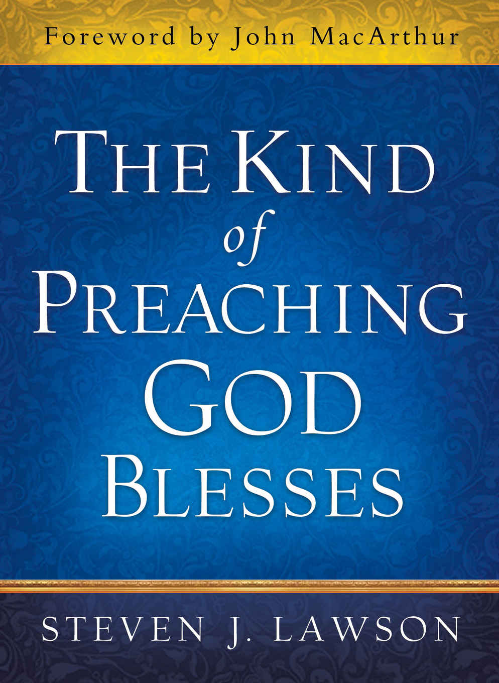 the-kind-of-preaching-god-blesses---book-cover.jpg