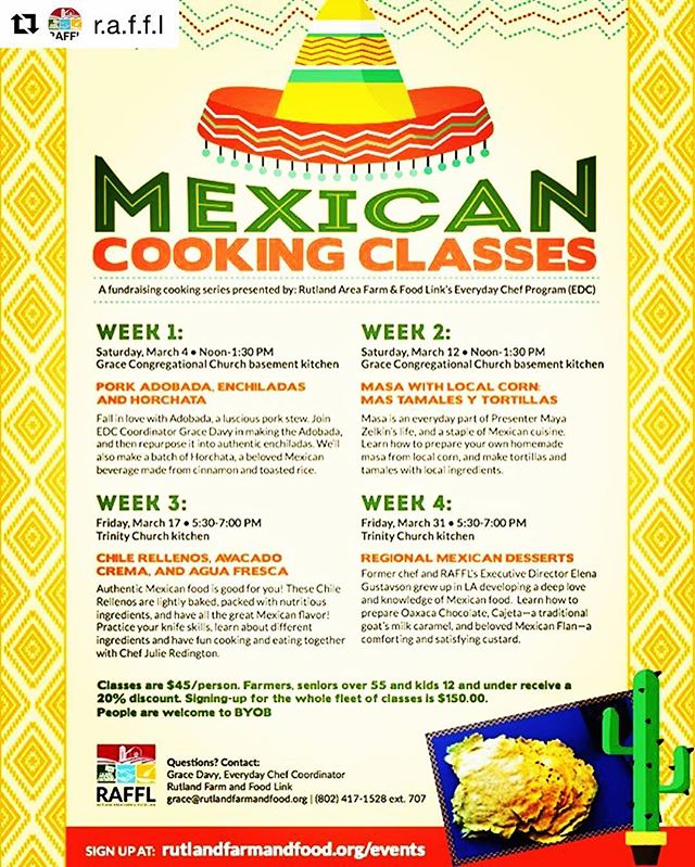 Register today for our Everyday Chef Authentic Mexican Cooking Class Series! #rootedinvermont register at www.rutlandfarmandfood.org