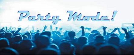 Party Mode! - Thursday, December 21, 2017