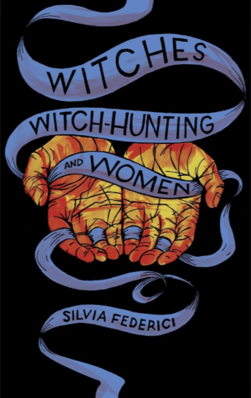 "WITCHES WITCH-HUNTING AND WOMEN by Silvia Federici   We are witnessing a new surge of interpersonal and institutional violence against women, including new witch hunts. This surge of violence has occurred alongside an expansion of capitalist social relations. In this new work that revisits some of the main themes of  Caliban and the Witch , Silvia Federici examines the root causes of these developments and outlines the consequences for the women affected and their communities. She argues that, no less than the witch hunts in sixteenth- and seventeenth-century Europe and the ""New World,"" this new war on women is a structural element of the new forms of capitalist accumulation. These processes are founded on the destruction of people's most basic means of reproduction. Like at the dawn of capitalism, what we discover behind today's violence against women are processes of enclosure, land dispossession, and the remolding of women's reproductive activities and subjectivity.  As well as an investigation into the causes of this new violence, the book is also a feminist call to arms. Federici's work provides new ways of understanding the methods in which women are resisting victimization and offers a powerful reminder that reconstructing the memory of the past is crucial for the struggles of the present."