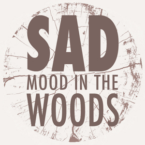 Sad Mood in The Woods