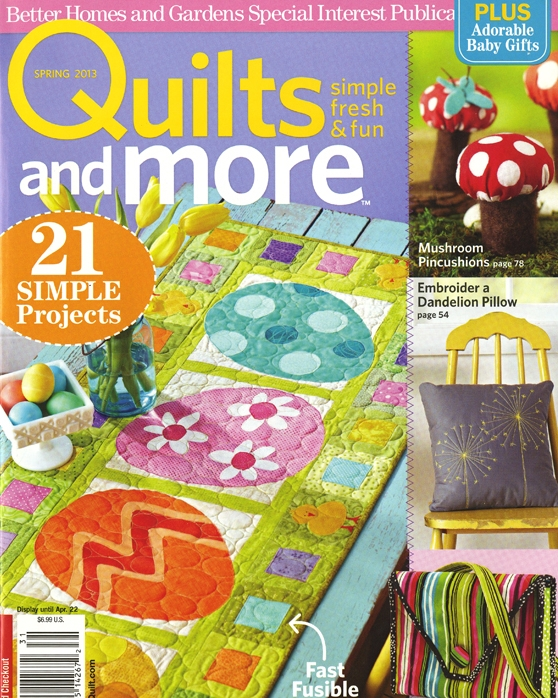 QUILTS AND MORE  SPRING 2013