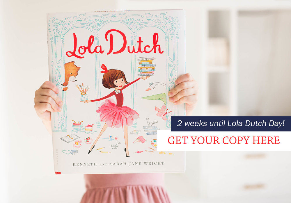 2 weeks until Lola Dutch!