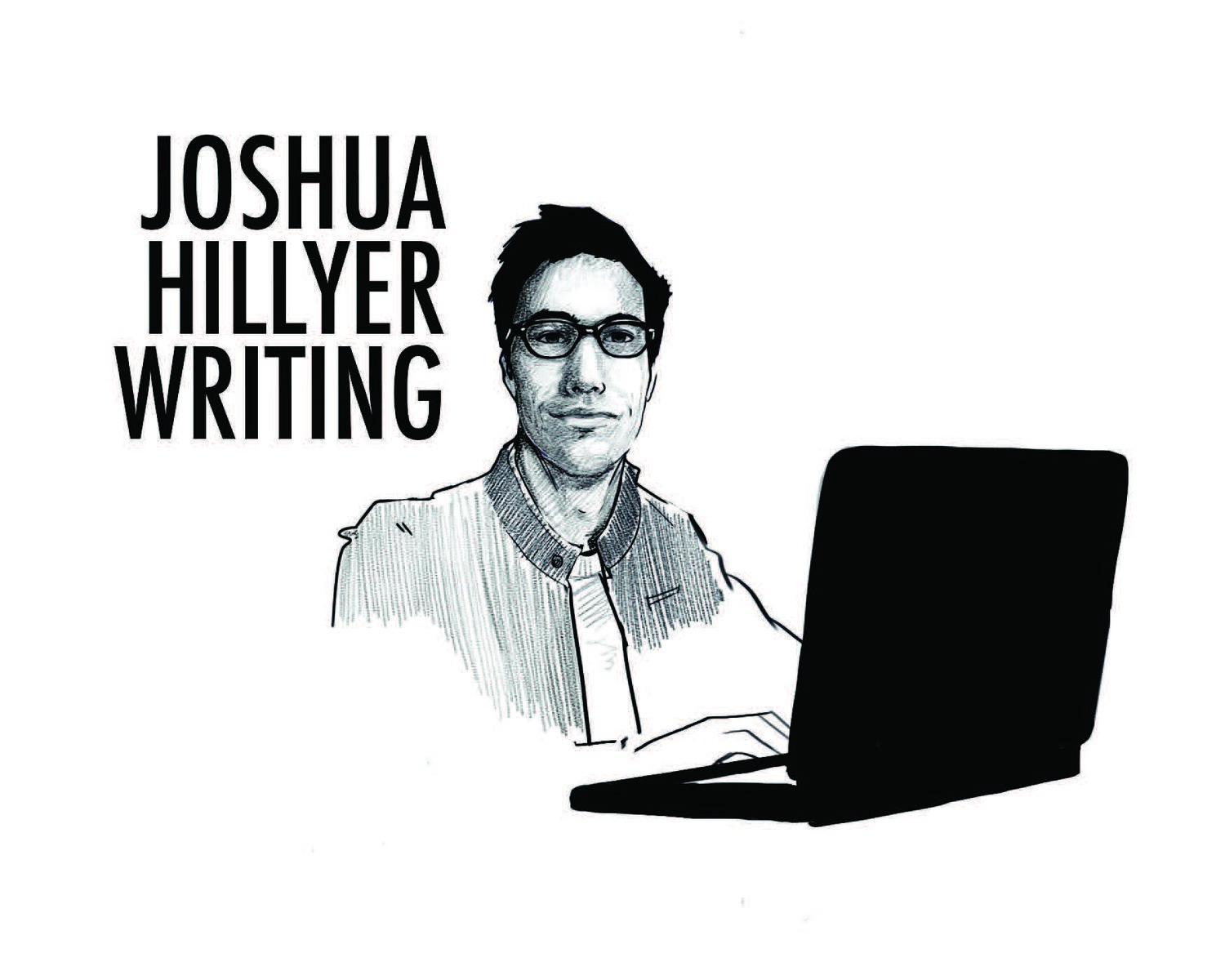 Joshua Hillyer Writing