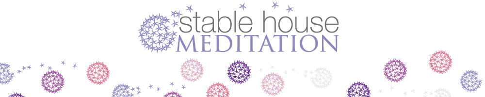 Stable house Meditation