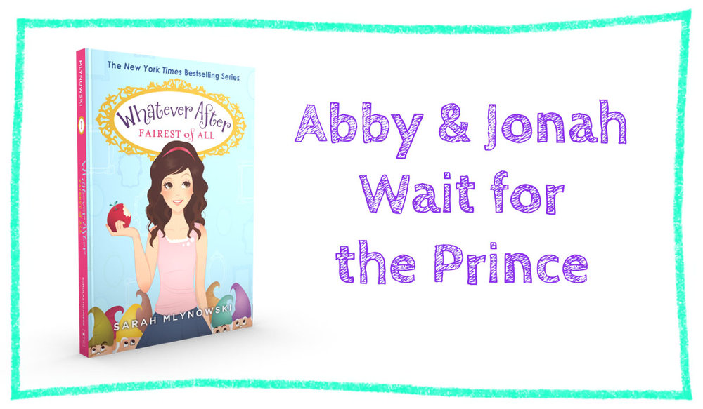 AbbyAndJonahWaitForThePrince.jpg
