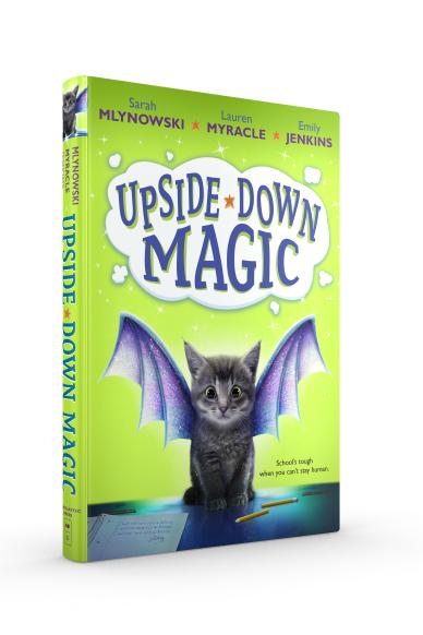 Upside-Down Magic (Book #1)