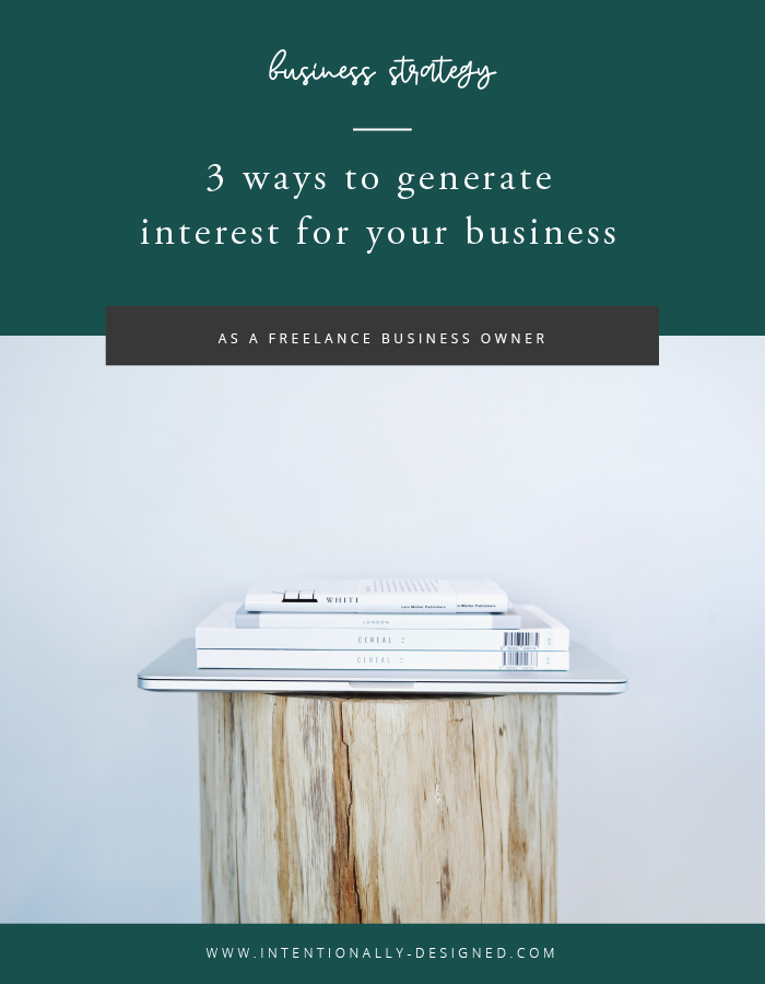 generate interest freelance business
