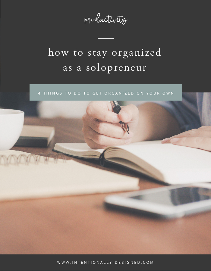 stay organized as a solopreneur