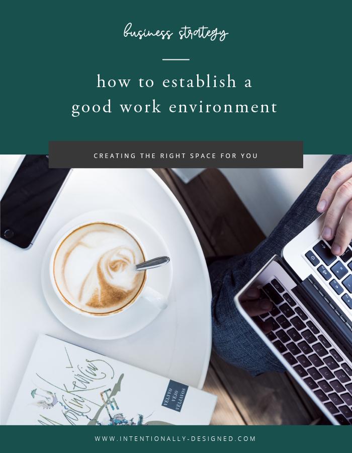 good work environment