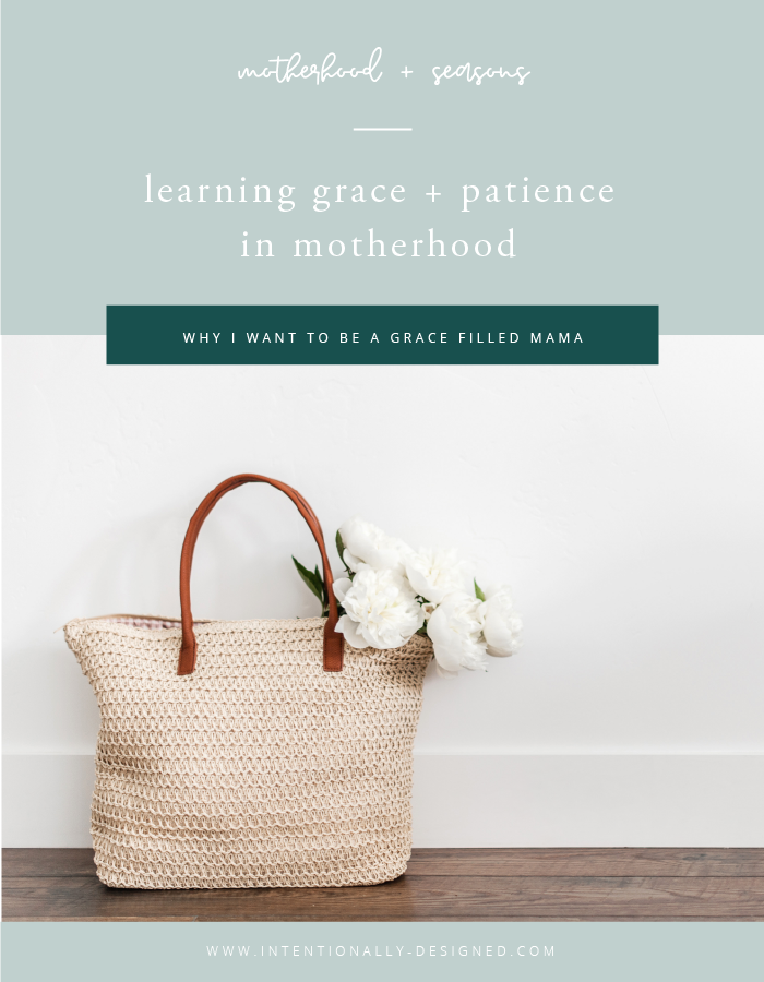 grace patience in motherhood