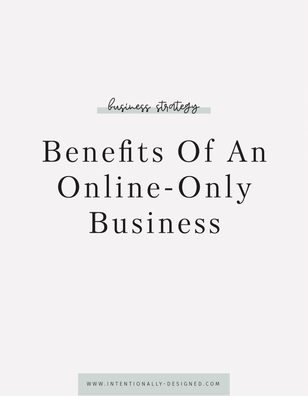 Benefits Of An Online-Only Business