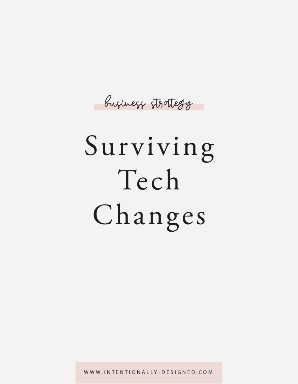 Surviving Tech Changes