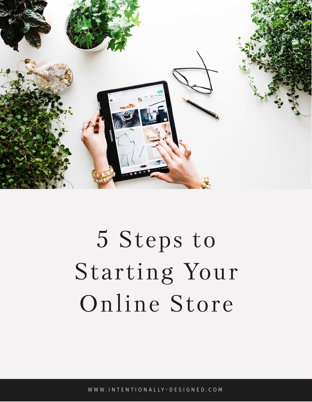5 Steps to Starting Your Online Store