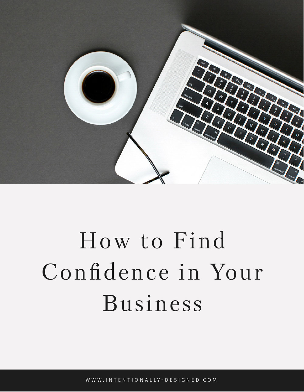 How to find confidence in your business