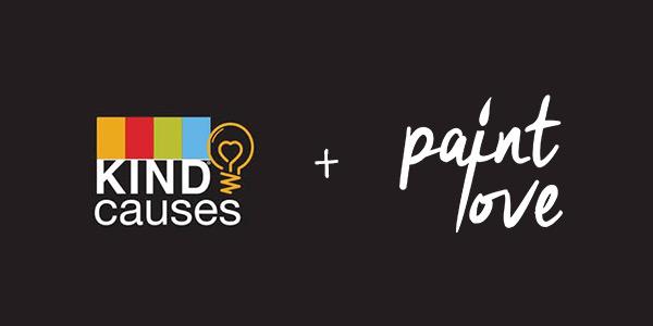 Kind Causes + Paint Love