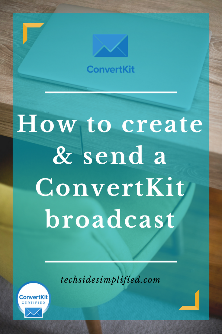 How to create and send a ConvertKit broadcast.png